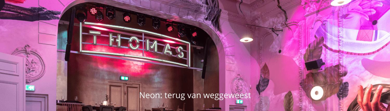 Neon lichtreclame - Café Thomas - Brouwers Reklame